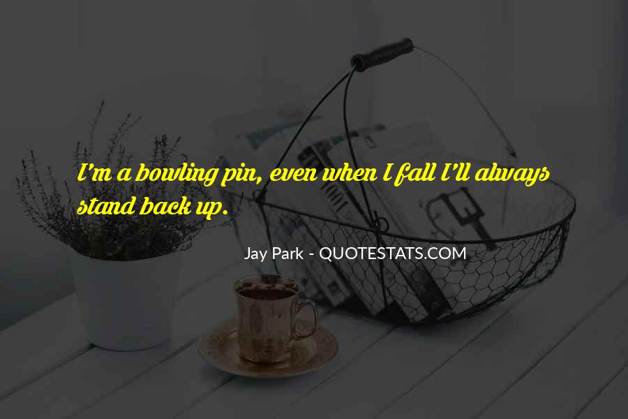 Jay Park Quotes #1446520