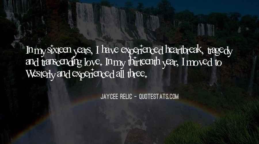 Jaycee Relic Quotes #2785