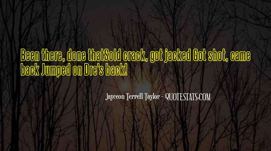 Jayceon Terrell Taylor Quotes #211607