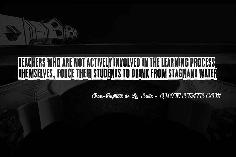 Jean-Baptiste De La Salle Quotes #821481