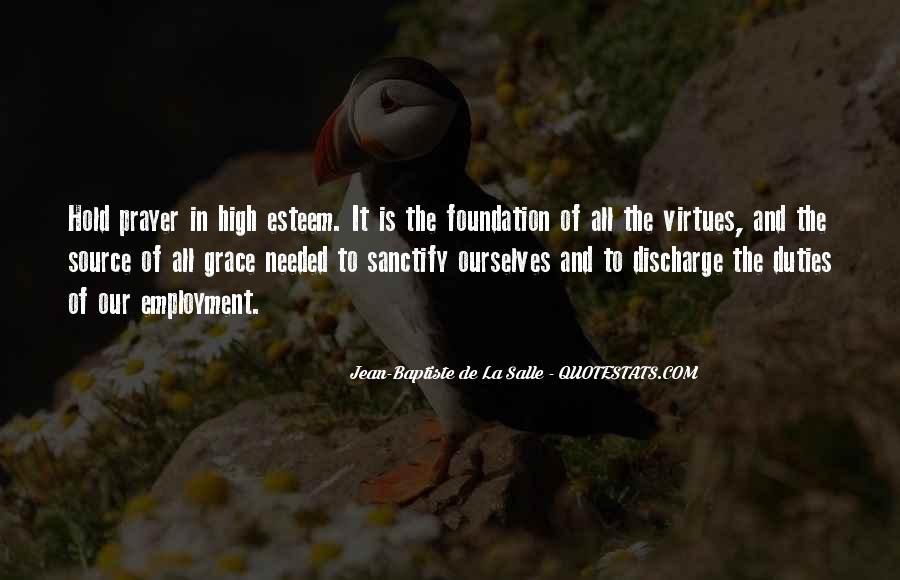 Jean-Baptiste De La Salle Quotes #832539