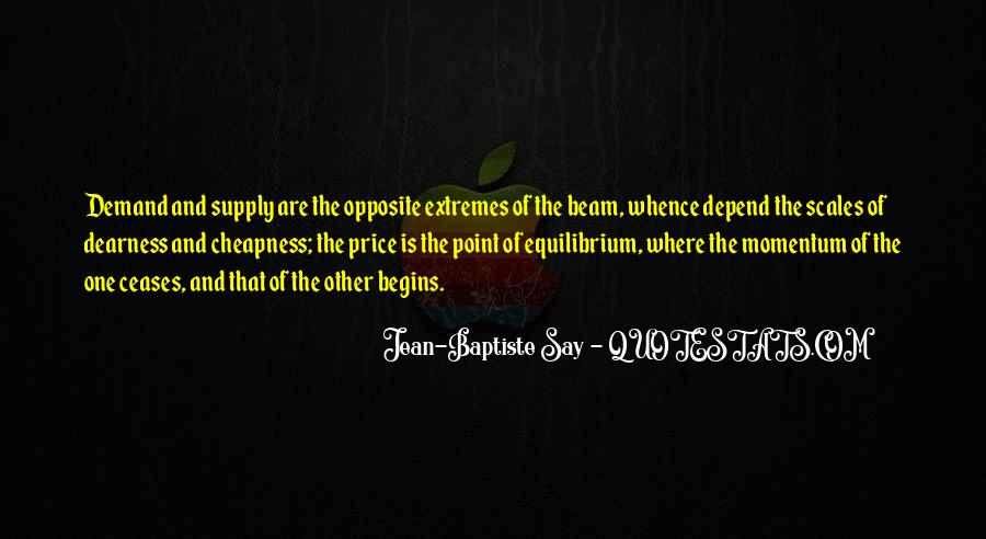 Jean-Baptiste Say Quotes #1434959