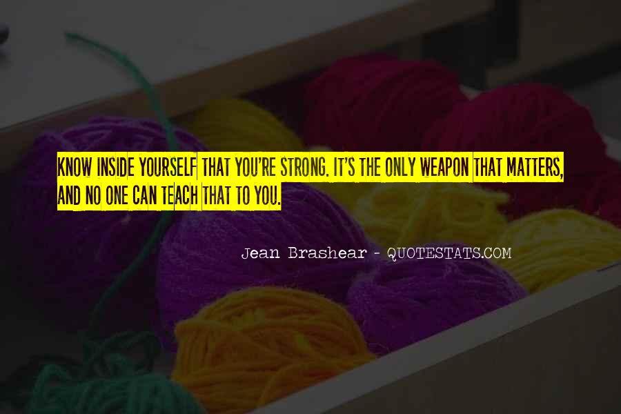 Jean Brashear Quotes #1779723
