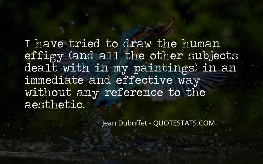 Jean Dubuffet Quotes #1162156