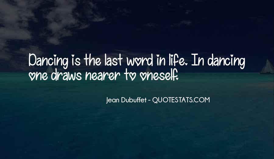 Jean Dubuffet Quotes #1505762