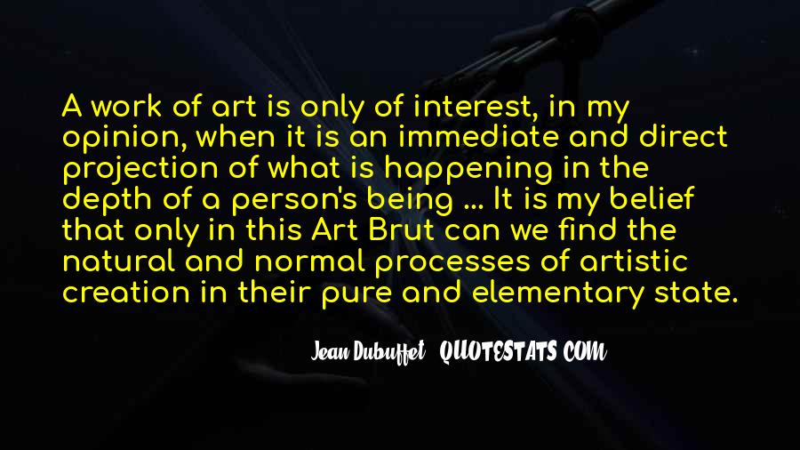 Jean Dubuffet Quotes #1612087