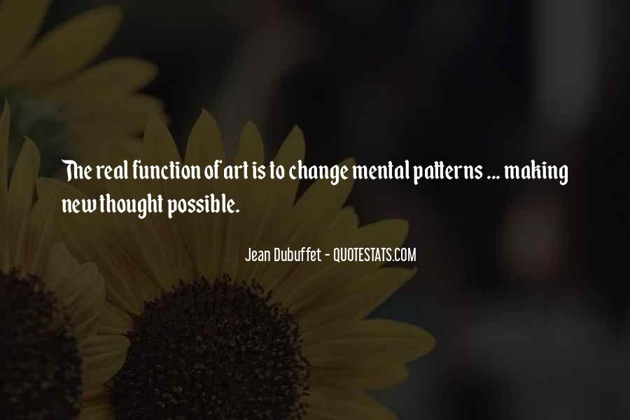 Jean Dubuffet Quotes #176168