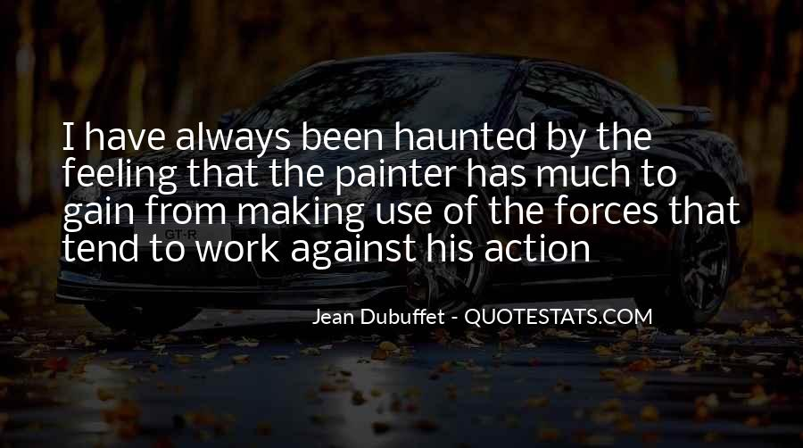 Jean Dubuffet Quotes #581588