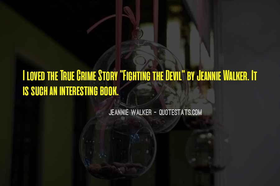Jeannie Walker Quotes #1829655