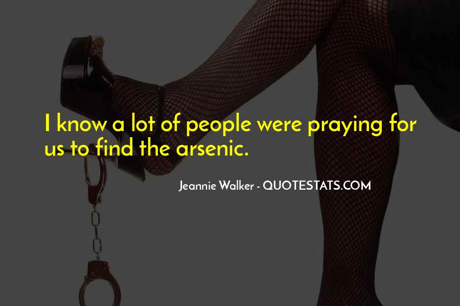 Jeannie Walker Quotes #526833