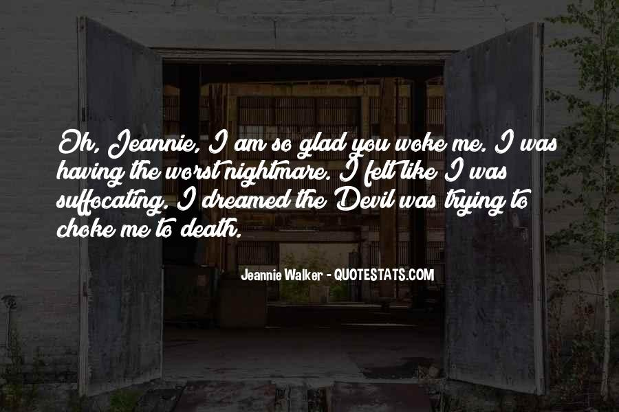 Jeannie Walker Quotes #596416
