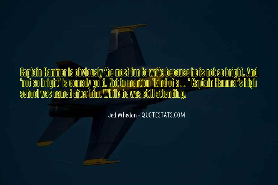 Jed Whedon Quotes #1283461