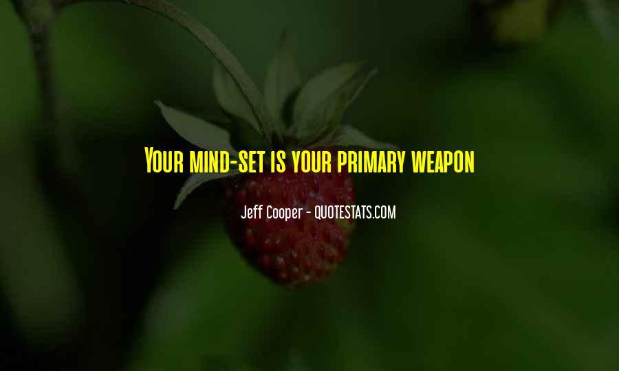Jeff Cooper Quotes #1169329