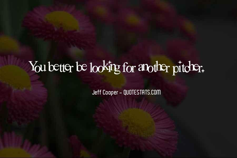 Jeff Cooper Quotes #136764