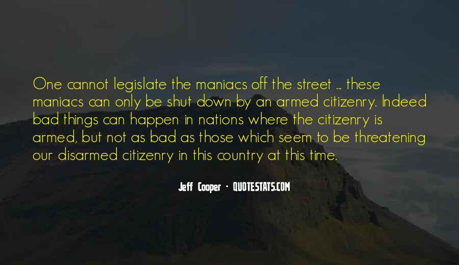 Jeff Cooper Quotes #1371533