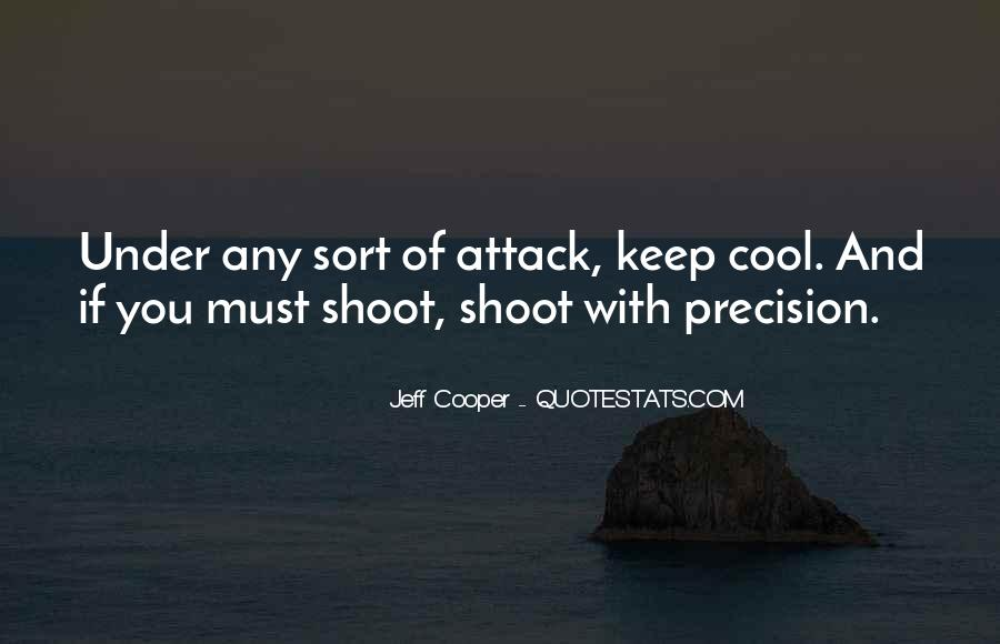Jeff Cooper Quotes #1691756
