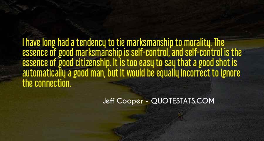 Jeff Cooper Quotes #1698019
