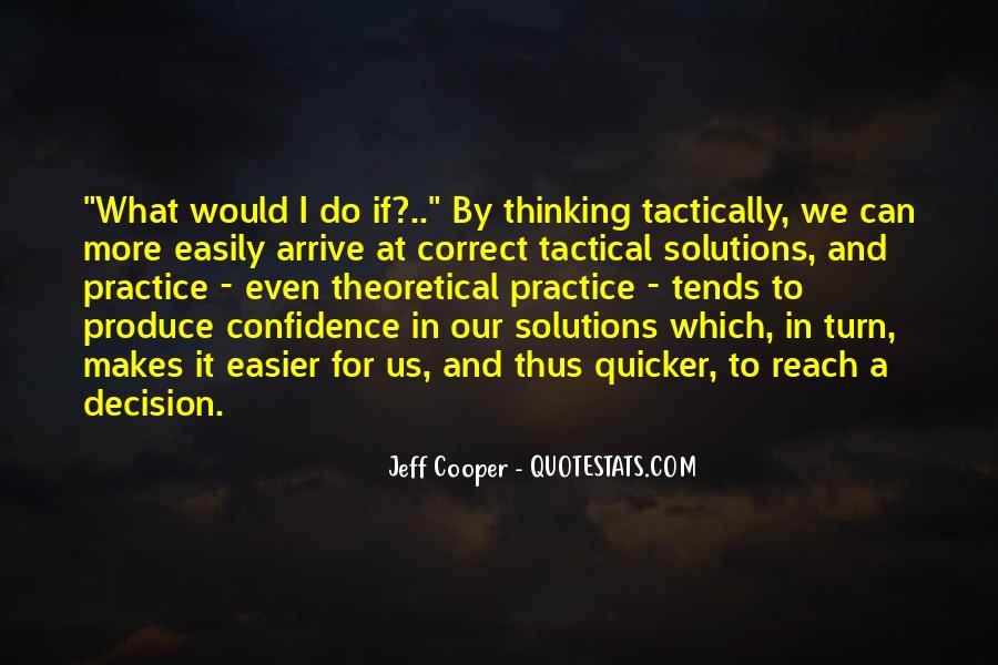 Jeff Cooper Quotes #1714685