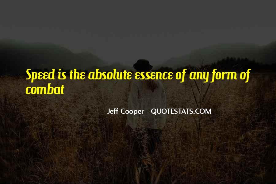 Jeff Cooper Quotes #378047
