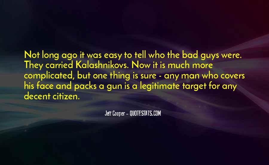 Jeff Cooper Quotes #415315