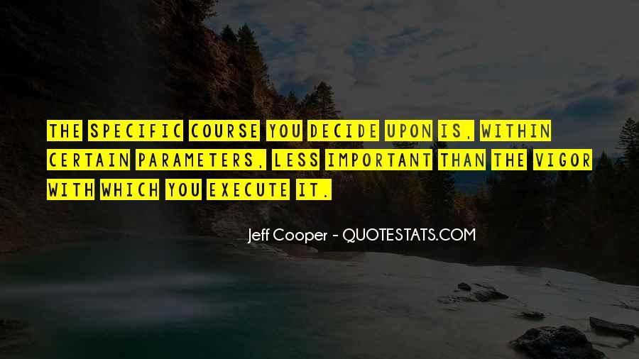 Jeff Cooper Quotes #610067