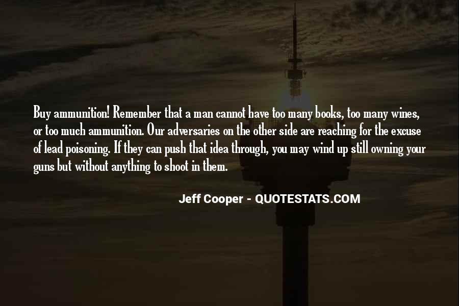 Jeff Cooper Quotes #665568