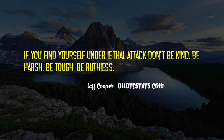 Jeff Cooper Quotes #878037