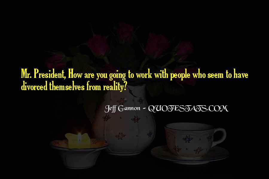 Jeff Gannon Quotes #106660