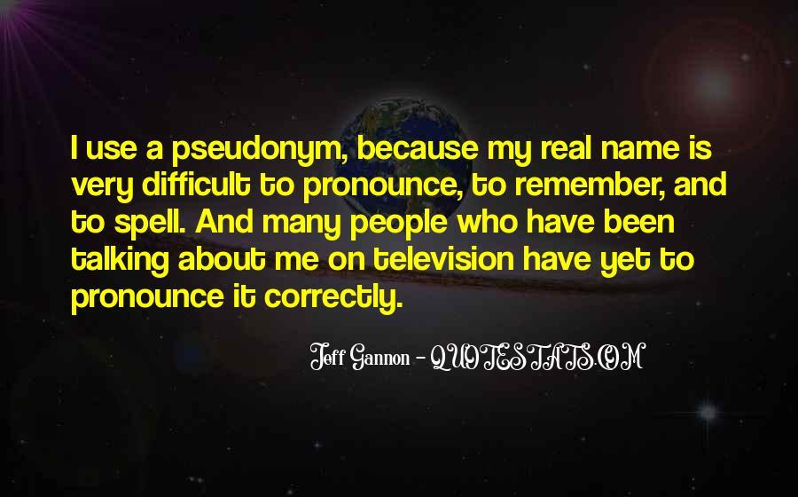 Jeff Gannon Quotes #1331832