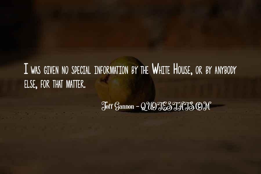 Jeff Gannon Quotes #1350665