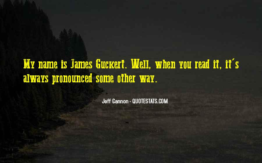 Jeff Gannon Quotes #1658208