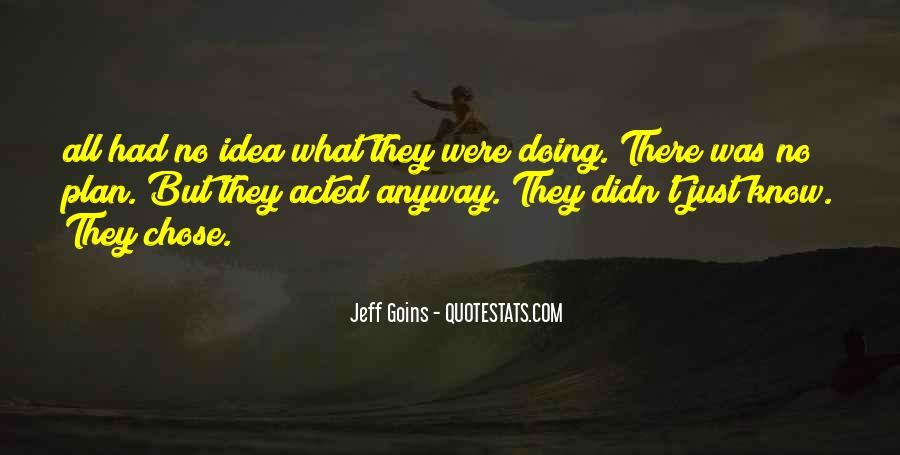 Jeff Goins Quotes #1345796
