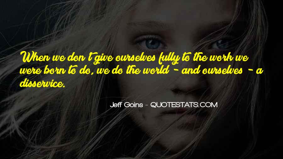 Jeff Goins Quotes #68956