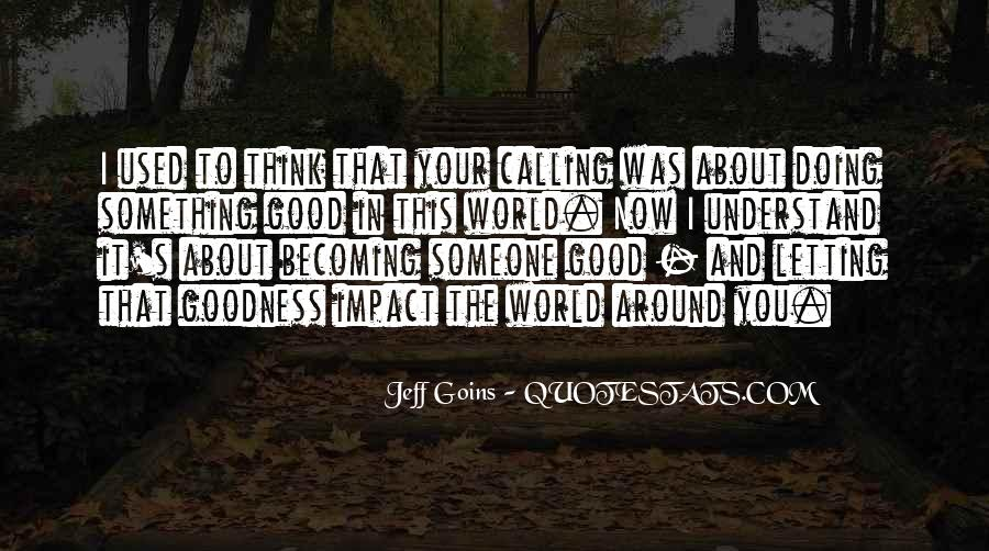 Jeff Goins Quotes #732347