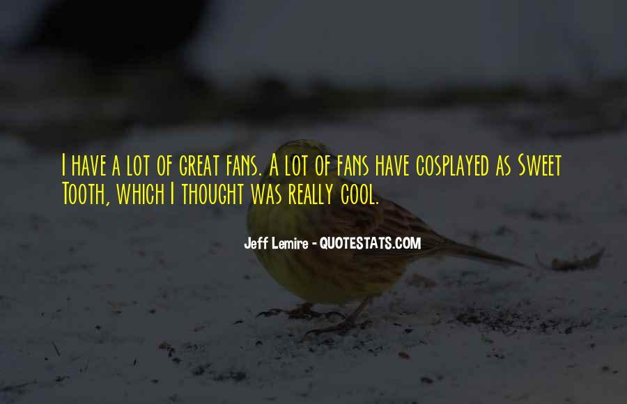 Jeff Lemire Quotes #1020100