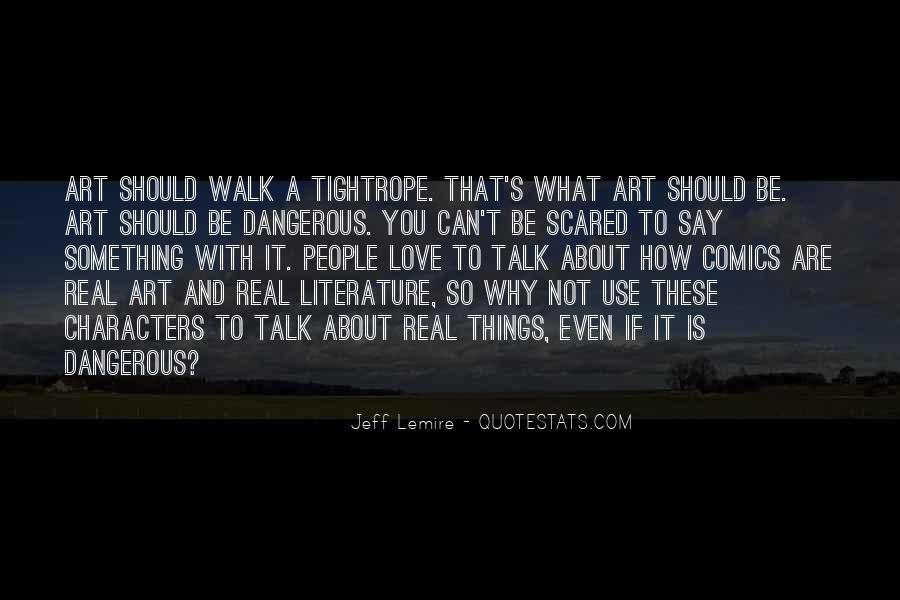 Jeff Lemire Quotes #1375435