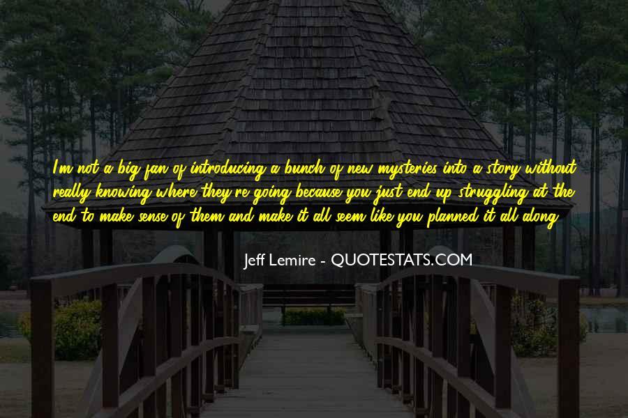 Jeff Lemire Quotes #1529378