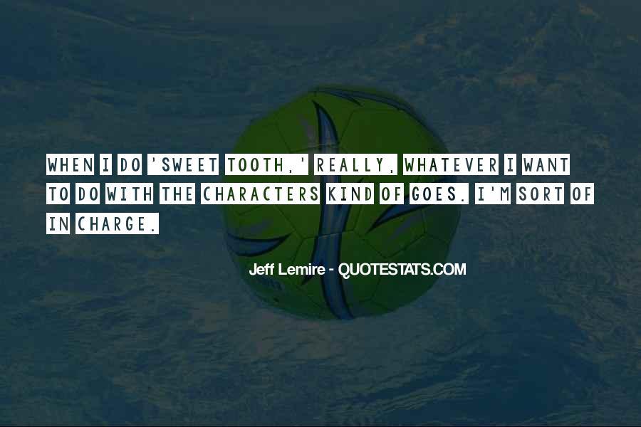 Jeff Lemire Quotes #1691391
