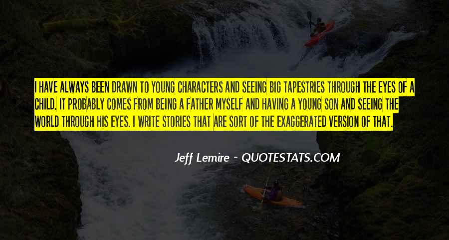 Jeff Lemire Quotes #1815744