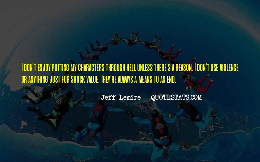 Jeff Lemire Quotes #367944