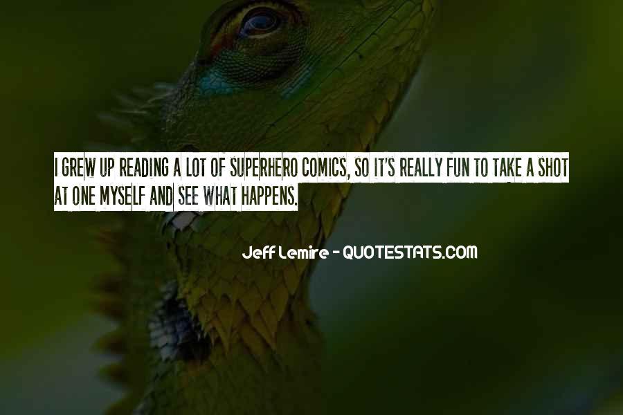 Jeff Lemire Quotes #895929