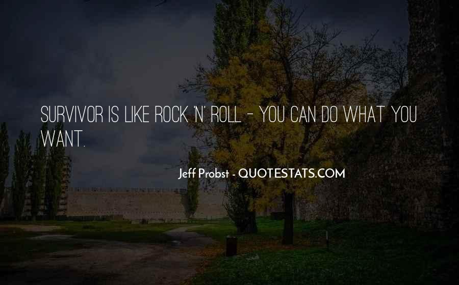 Jeff Probst Quotes #1466039