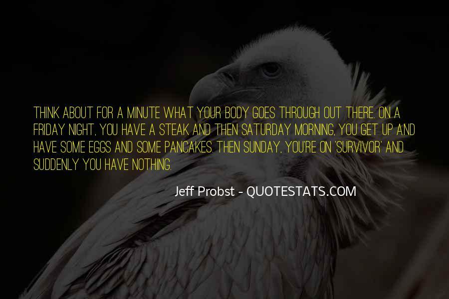 Jeff Probst Quotes #1874664