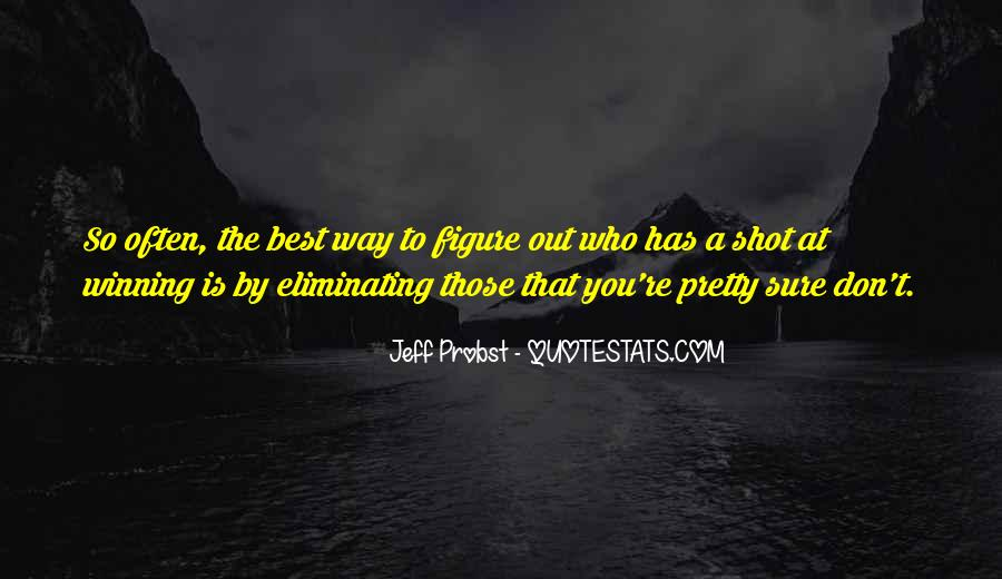 Jeff Probst Quotes #417748