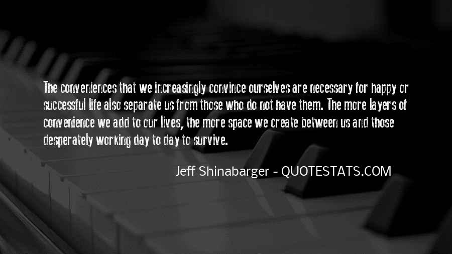 Jeff Shinabarger Quotes #282239