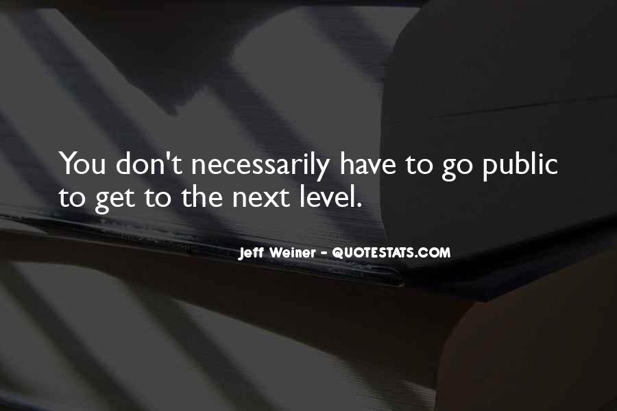 Jeff Weiner Quotes #288937