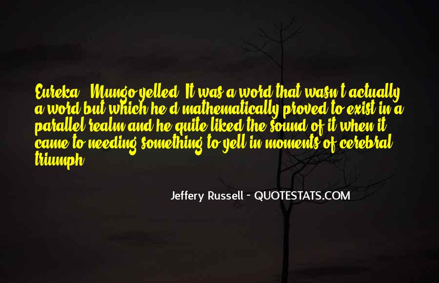 Jeffery Russell Quotes #1259435