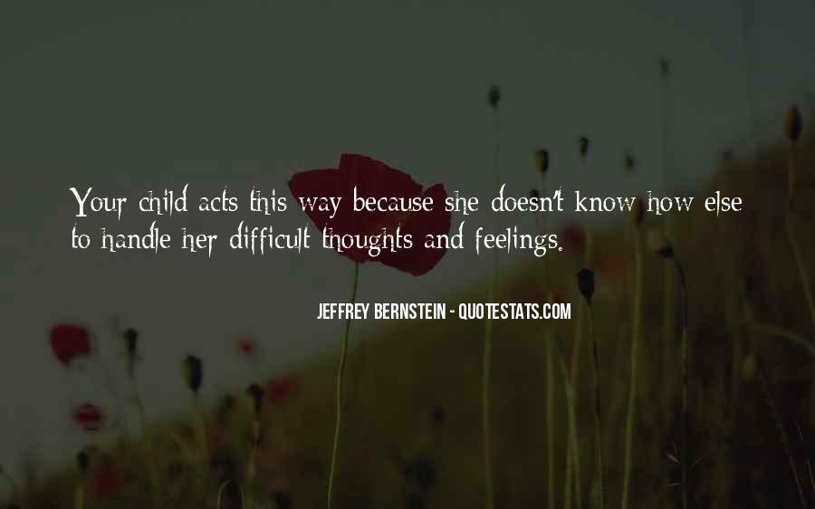 Jeffrey Bernstein Quotes #1080205