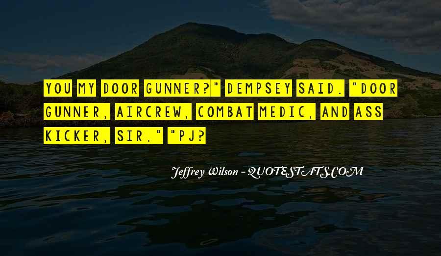 Jeffrey Wilson Quotes #1460043