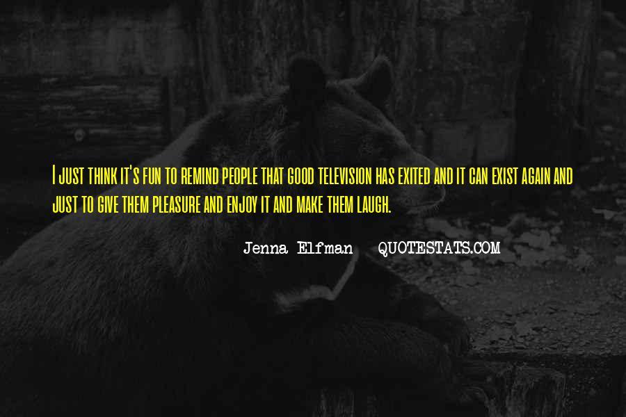 Jenna Elfman Quotes #941968